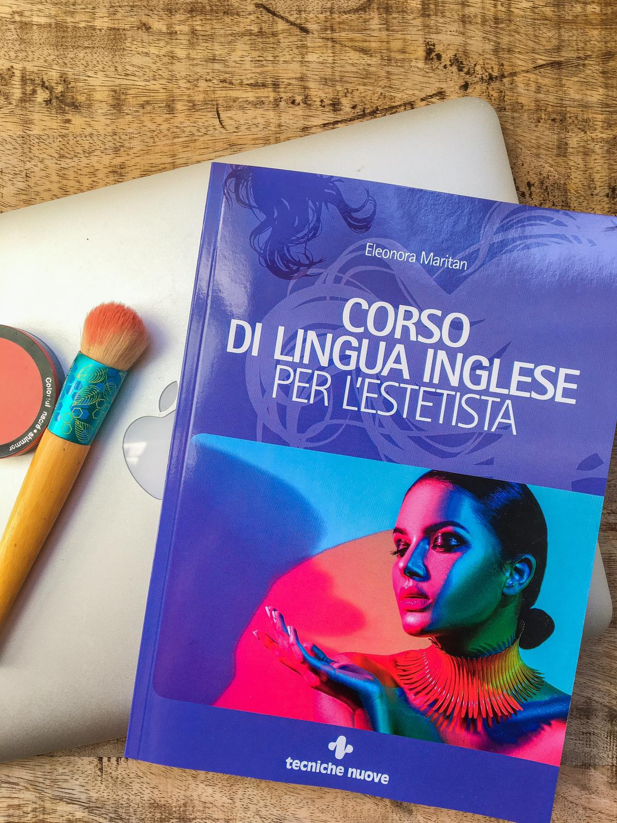 Corso di lingua inglese per l'estetista - libro