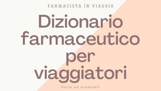 infografica dizionario italiano- inglese con scritta dizionario farmaceutico per viaggiatori
